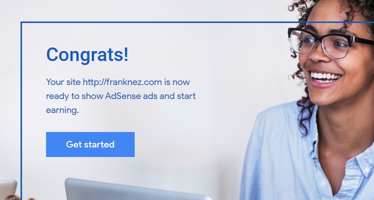 Congrats! Approved By Google AdSense!