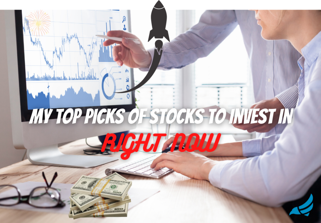 Stocks to invest in today Stocks to invest in right now Stocks to invest in this week