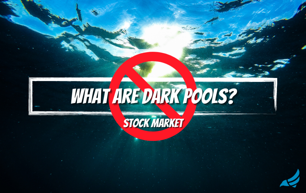 What are dark pools in the stock market?