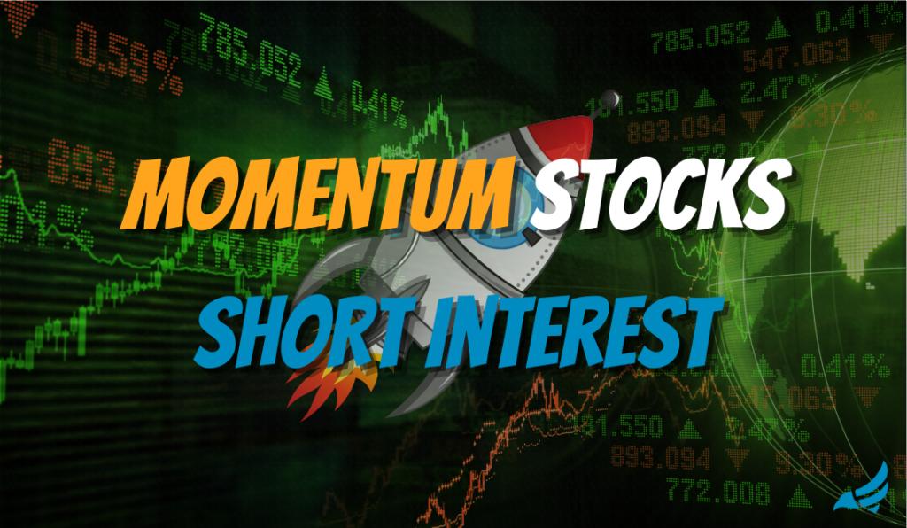 Momentum Stocks Short Interest