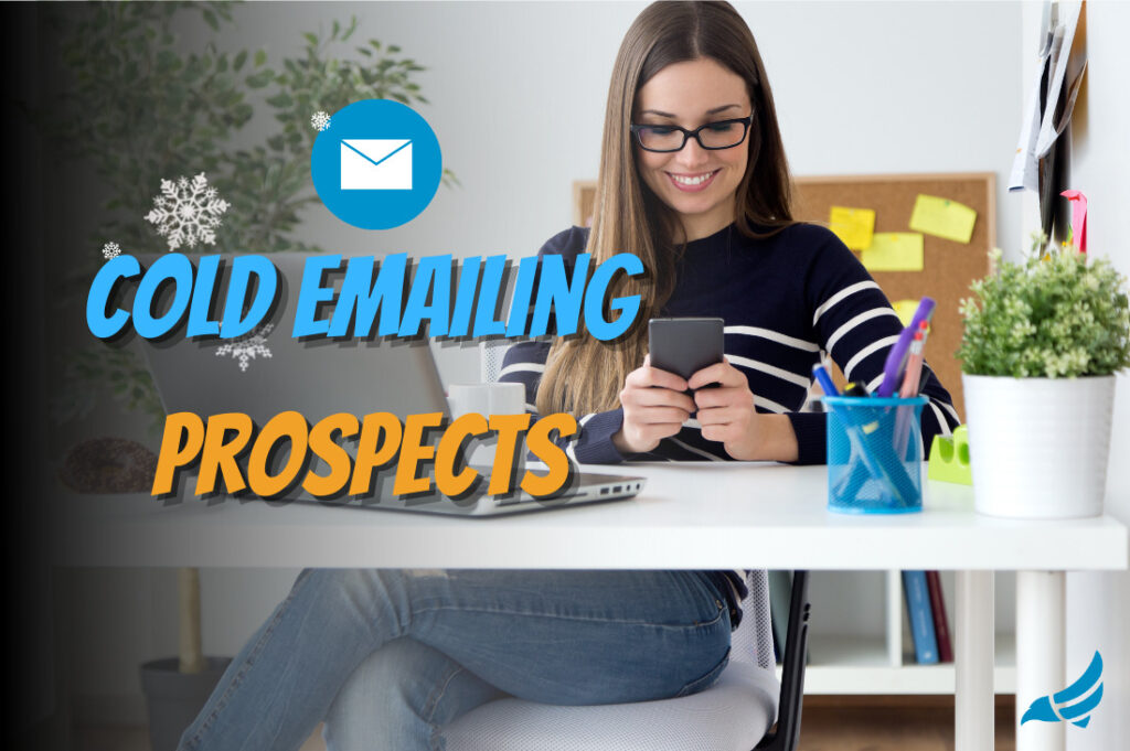 Pro Tips For Cold Emailing Prospects
